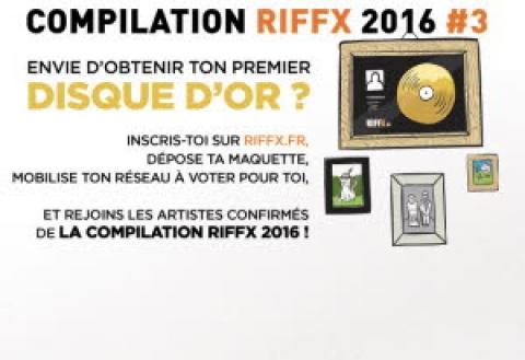 Soyez sur la prochaine compilation Riffx